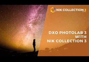Best of Both Worlds: Using DxO PhotoLab 3's Composition Tools with Nik Collection 3 by DxO