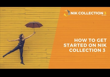 Everything You Need To Know To Get Started with the Nik Collection 3 by DxO